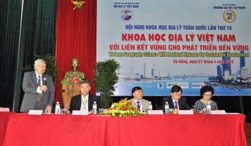 Hội nghị khoa học Địa lý lần thứ 10 - Khoa học Địa lý Việt Nam với liên kết vùng cho phát triển bền vững