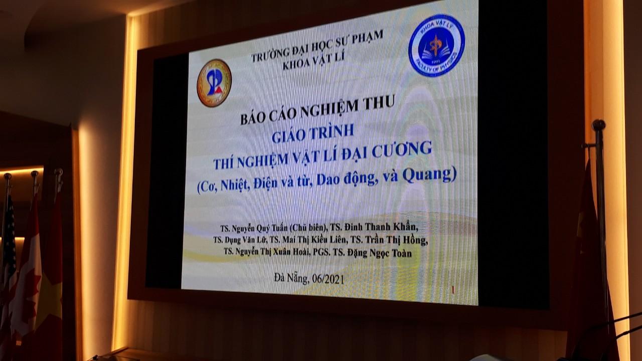 Trường Đại học Sư phạm – Đại học Đà Nẵng tổ chức nghiệm thu giáo trình: Thí nghiệm Vật lí đại cương